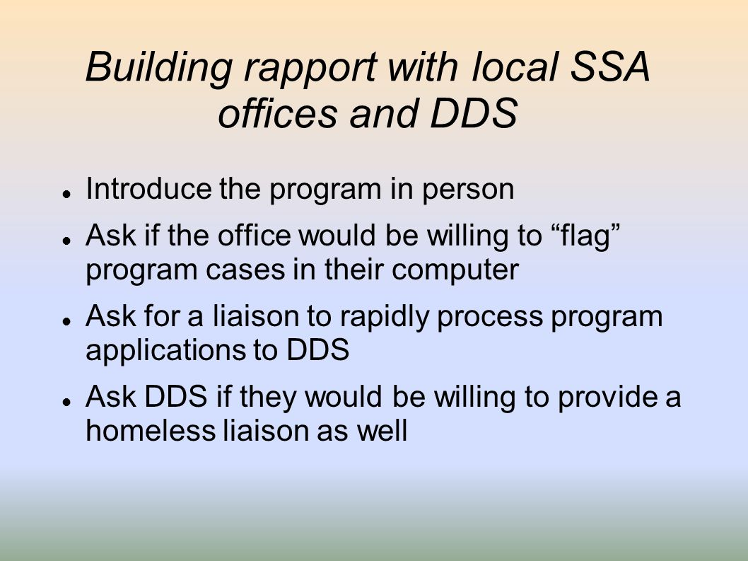 Building rapport with local SSA offices and DDS
