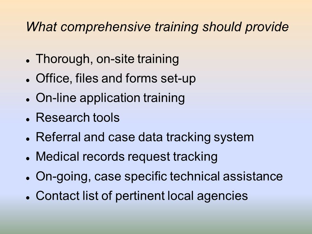 What comprehensive training should provide