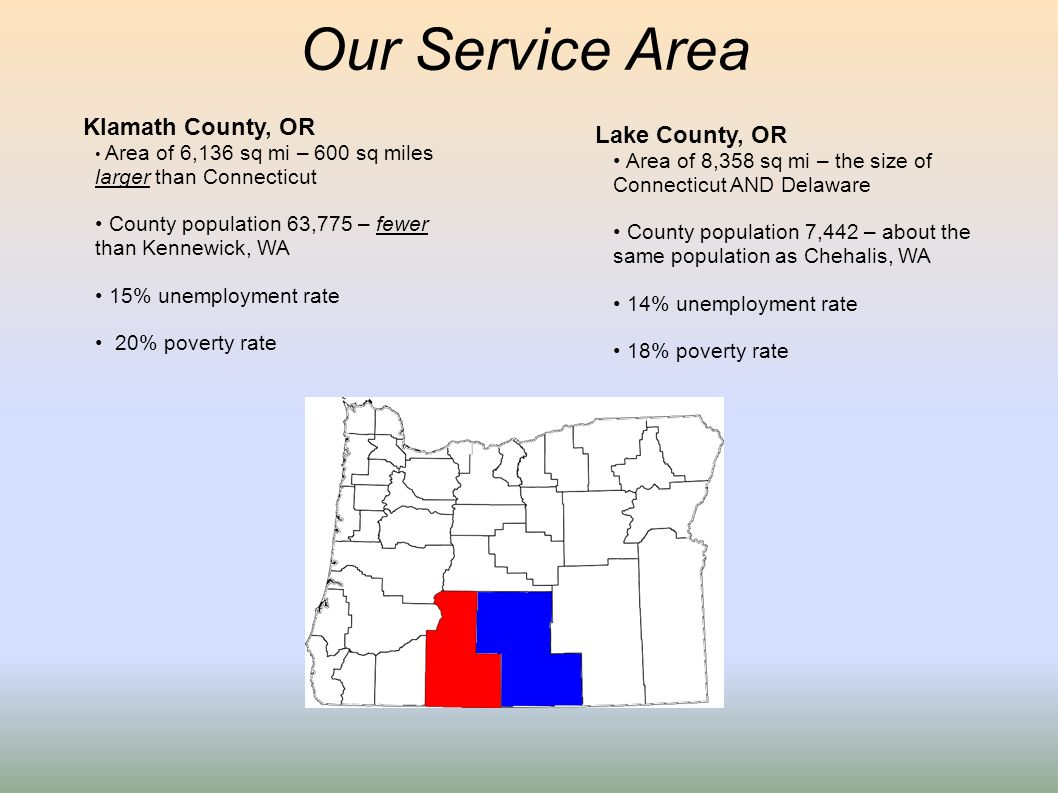 Our Service Area Klamath County, OR Lake County, OR