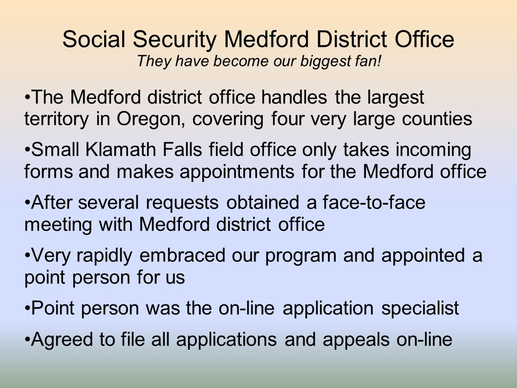 Social Security Medford District Office They have become our biggest fan!