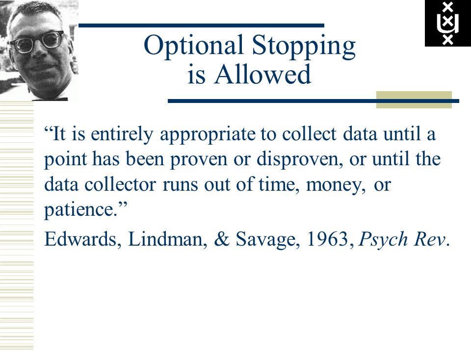 Optional Stopping is Allowed