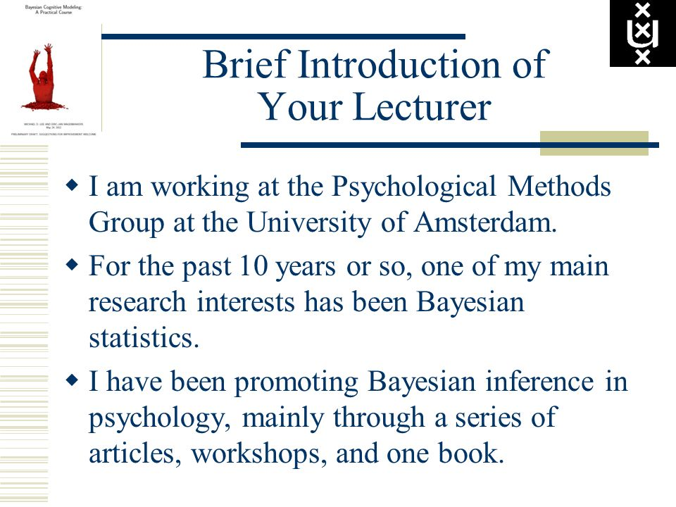 Brief Introduction of Your Lecturer