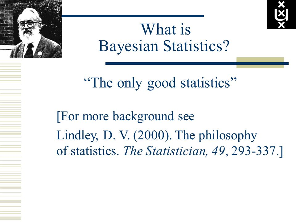 What is Bayesian Statistics