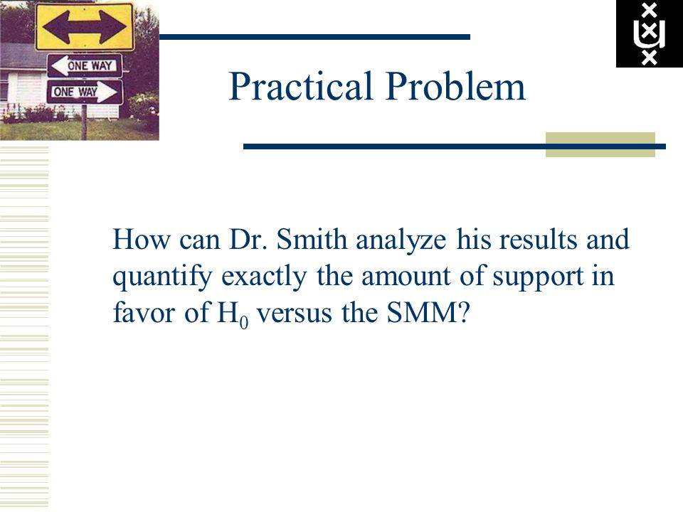 Practical Problem How can Dr.