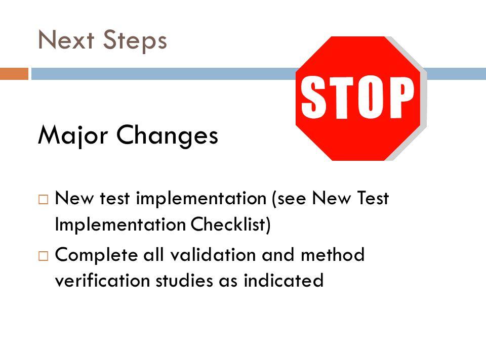 Next Steps Major Changes