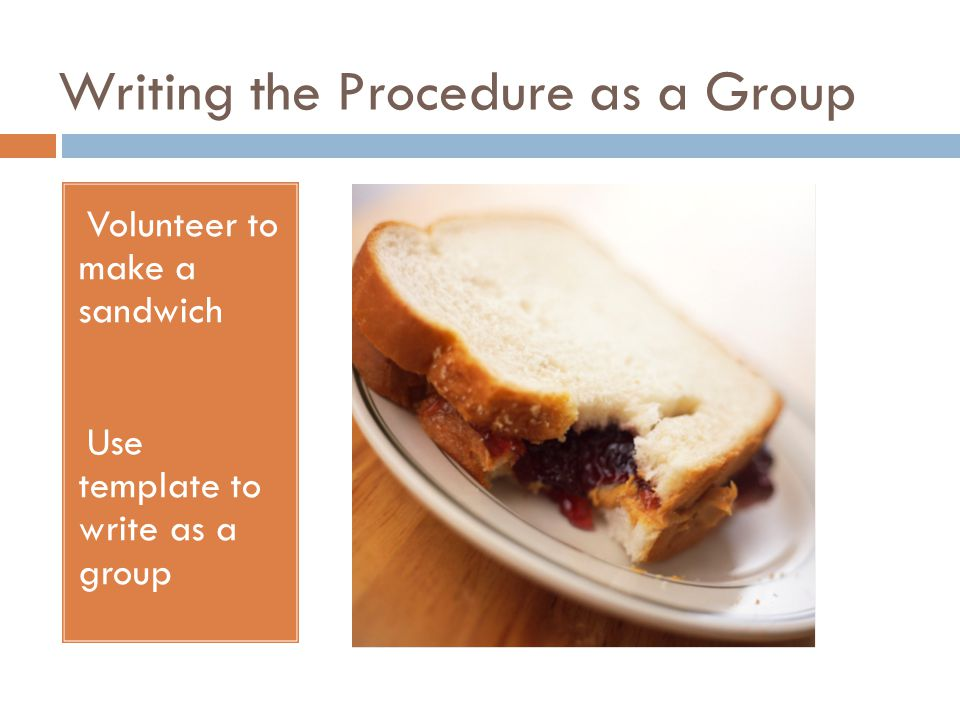 Writing the Procedure as a Group