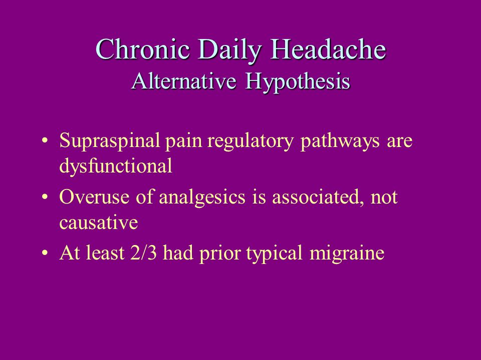Chronic Daily Headache Alternative Hypothesis