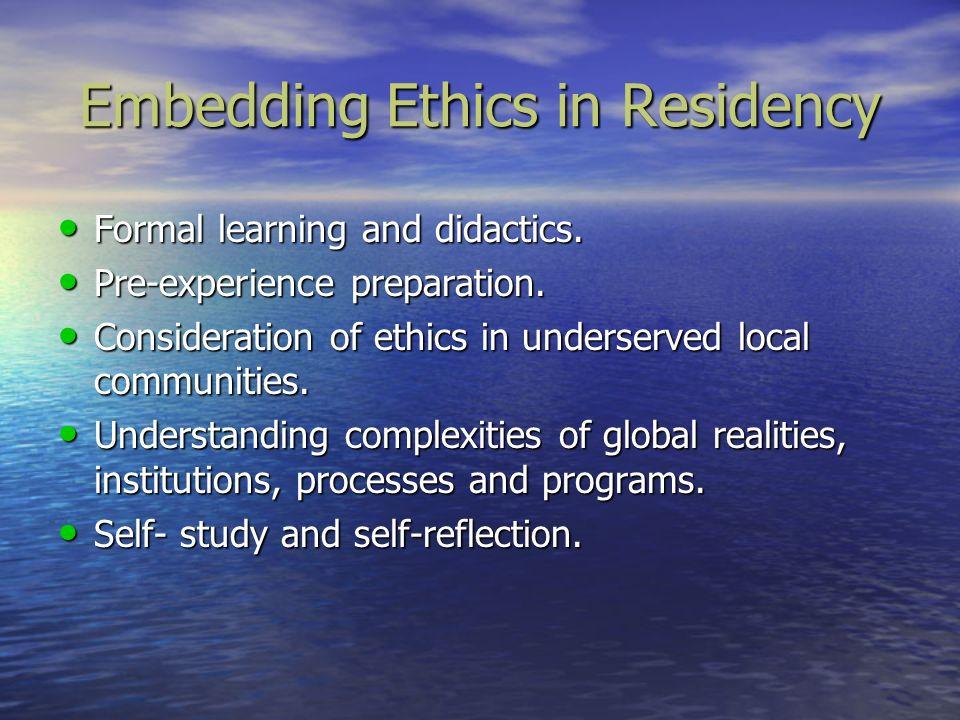 Embedding Ethics in Residency