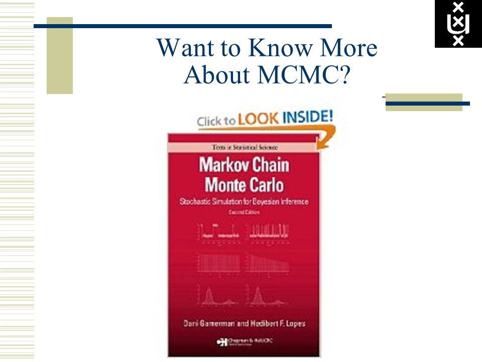Want to Know More About MCMC