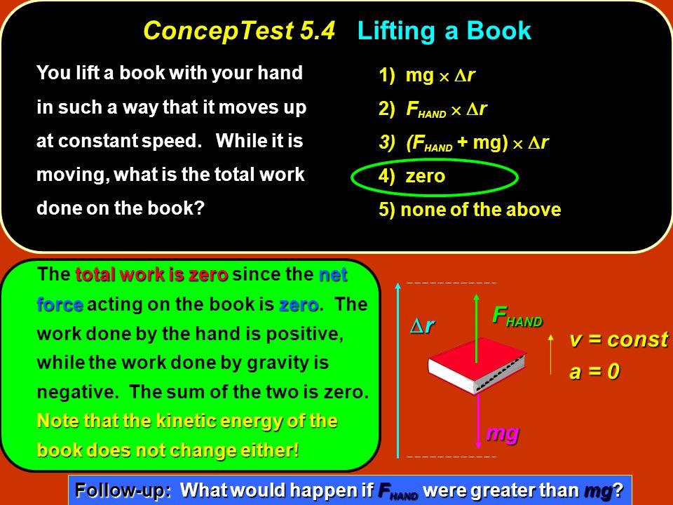 ConcepTest 5.4 Lifting a Book