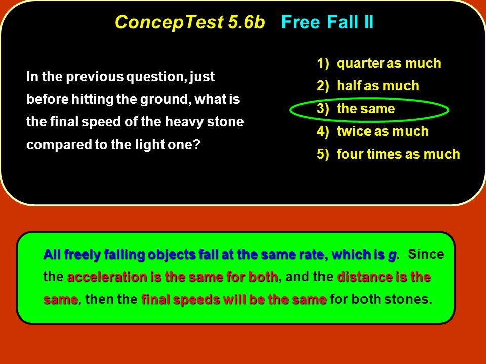 ConcepTest 5.6b Free Fall II