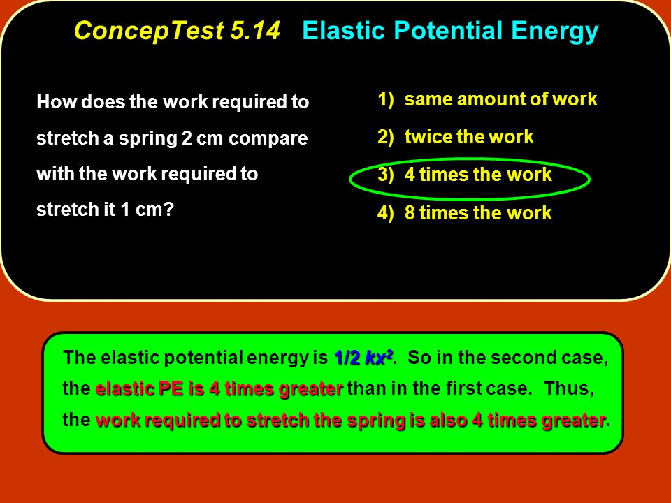 ConcepTest 5.14 Elastic Potential Energy