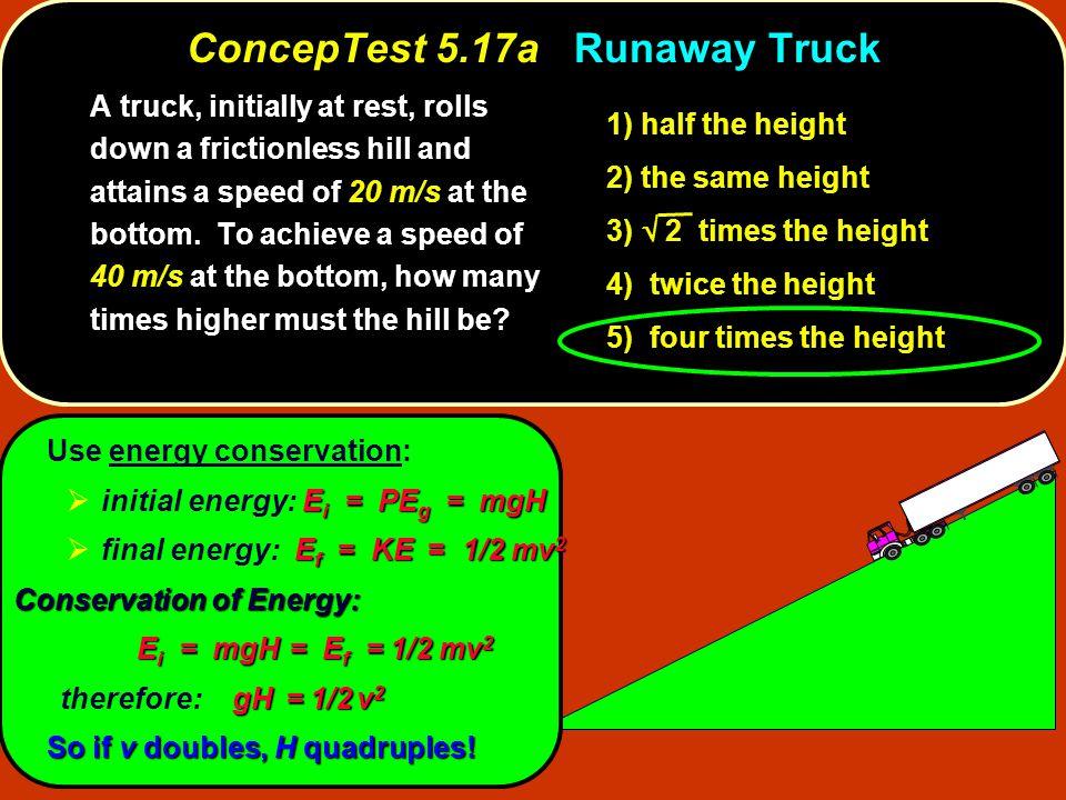 ConcepTest 5.17a Runaway Truck