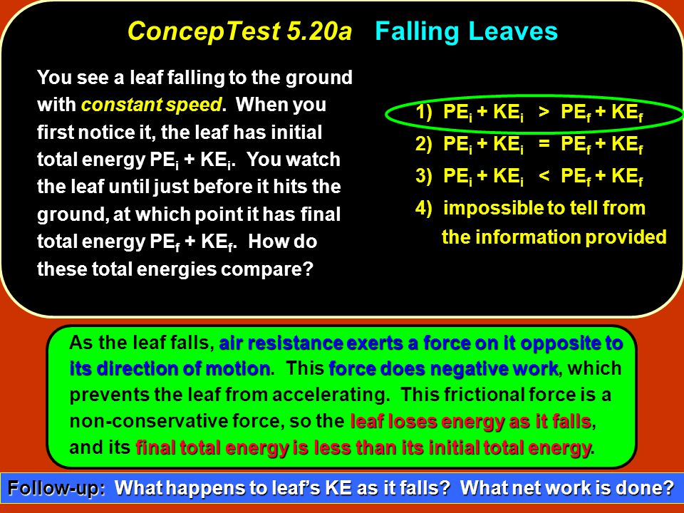 ConcepTest 5.20a Falling Leaves