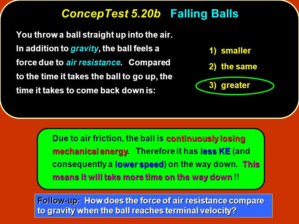 ConcepTest 5.20b Falling Balls