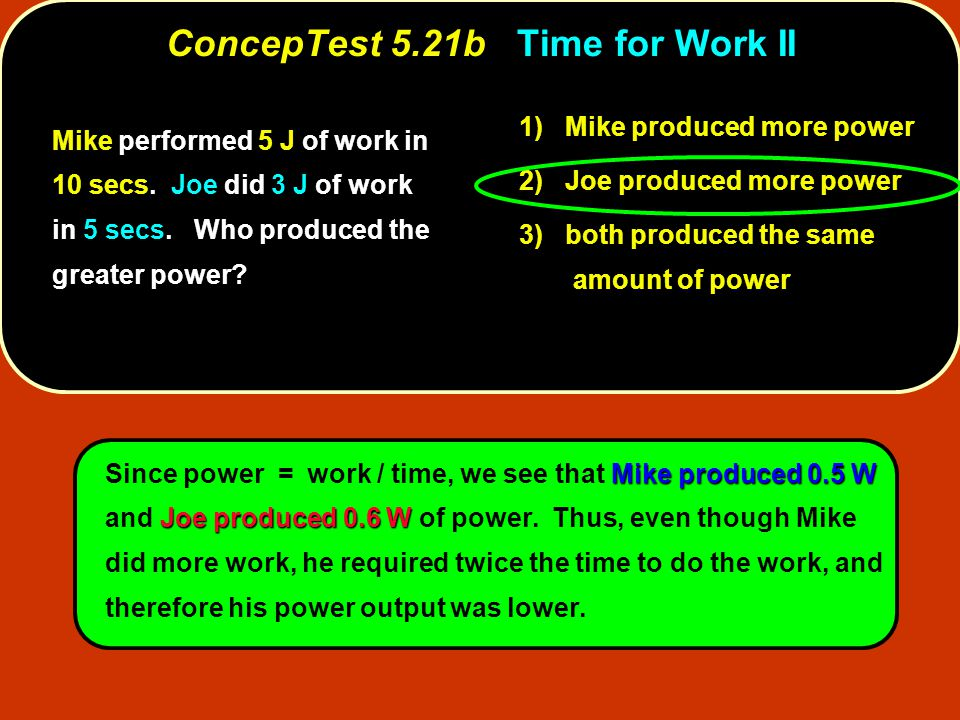 ConcepTest 5.21b Time for Work II
