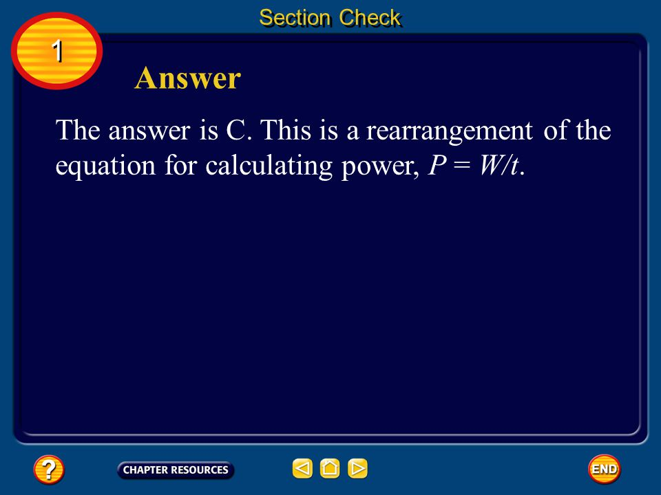 Section Check 1. Answer. The answer is C.