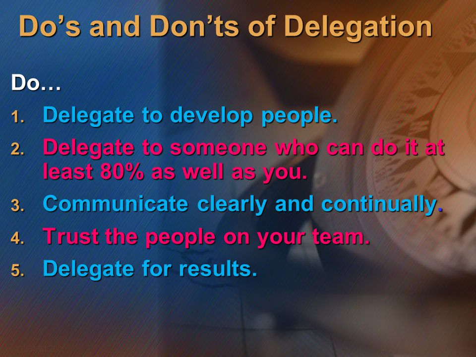 Do's and Don'ts of Delegation