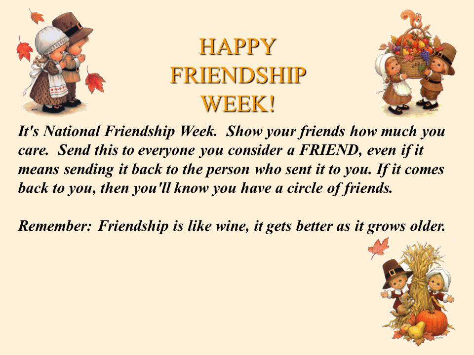 HAPPY FRIENDSHIP WEEK!