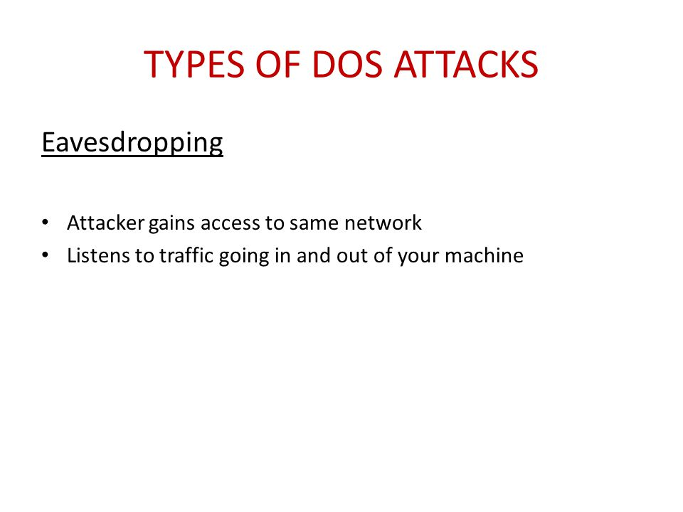 Types of DoS Attacks Eavesdropping