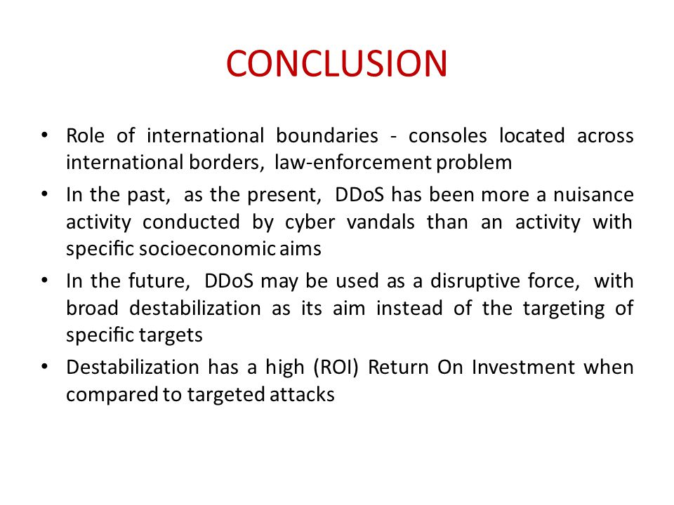 CONCLUSION Role of international boundaries - consoles located across international borders, law-enforcement problem.