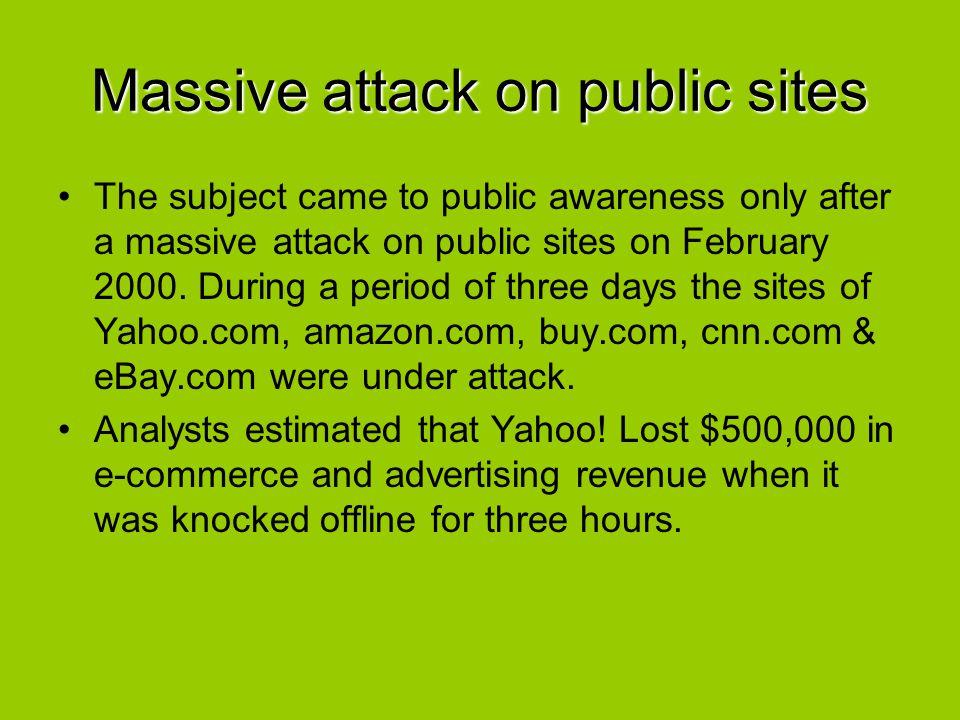 Massive attack on public sites