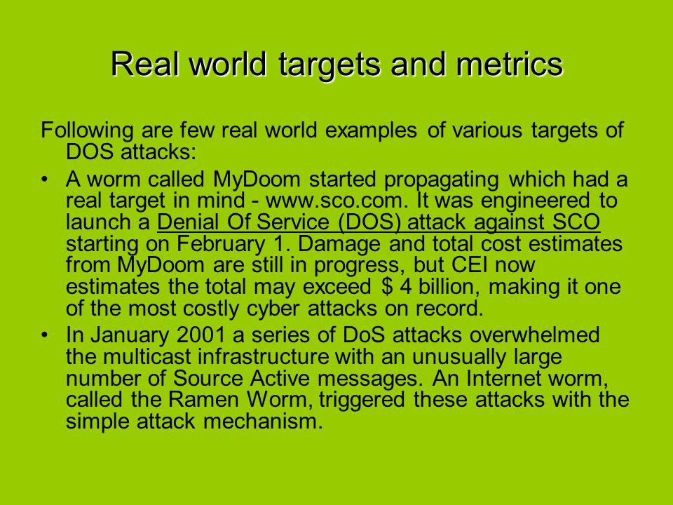 Real world targets and metrics