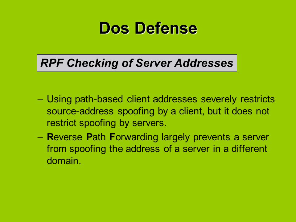 Dos Defense RPF Checking of Server Addresses