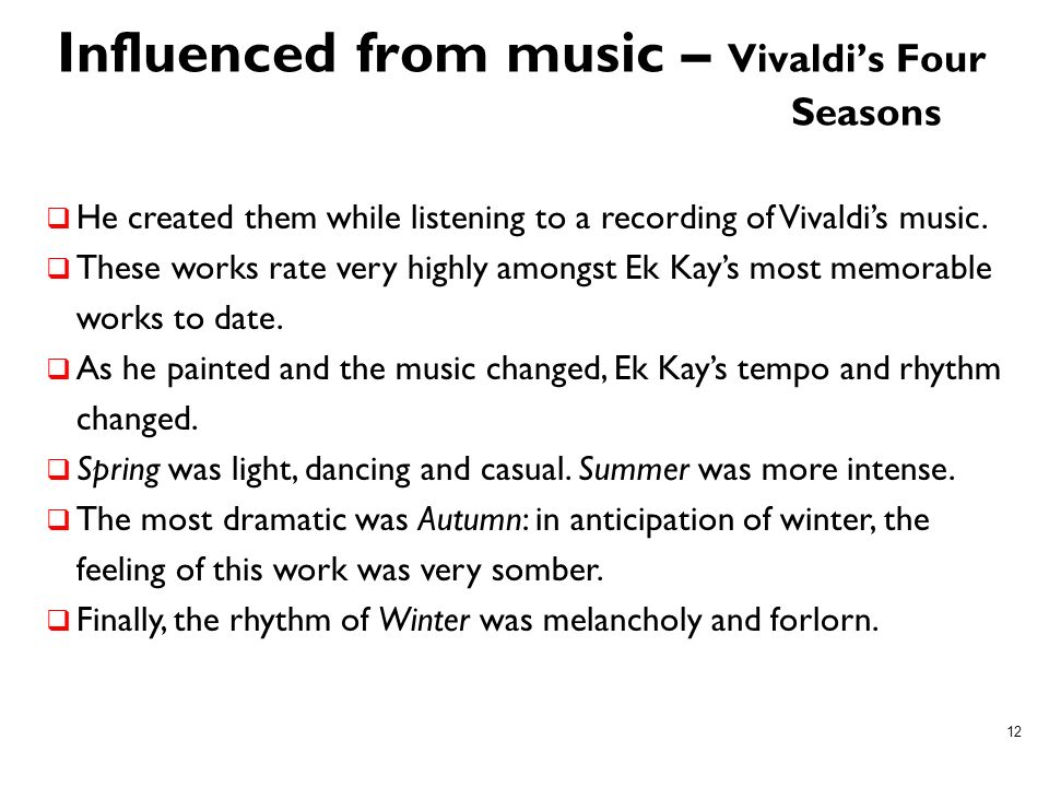 Influenced from music – Vivaldi's Four Seasons