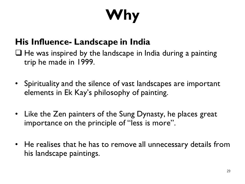 Why His Influence- Landscape in India