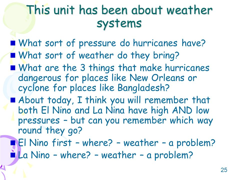 This unit has been about weather systems