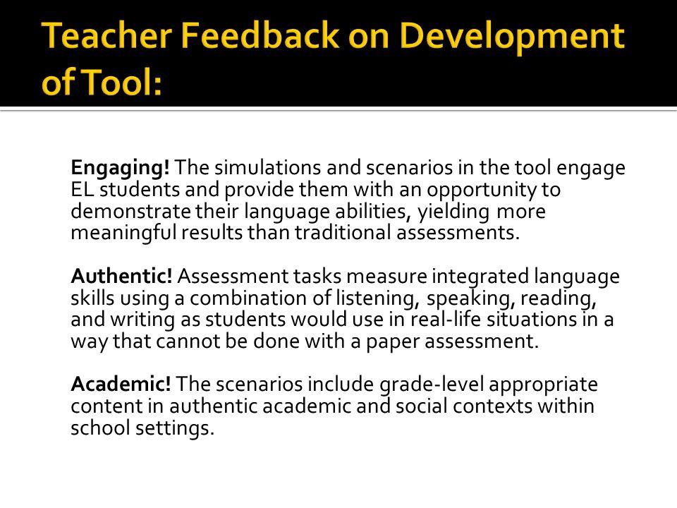 Teacher Feedback on Development of Tool: