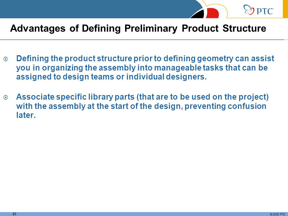 Advantages of Defining Preliminary Product Structure