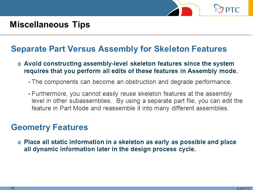 Miscellaneous Tips Separate Part Versus Assembly for Skeleton Features