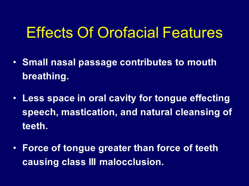Effects Of Orofacial Features