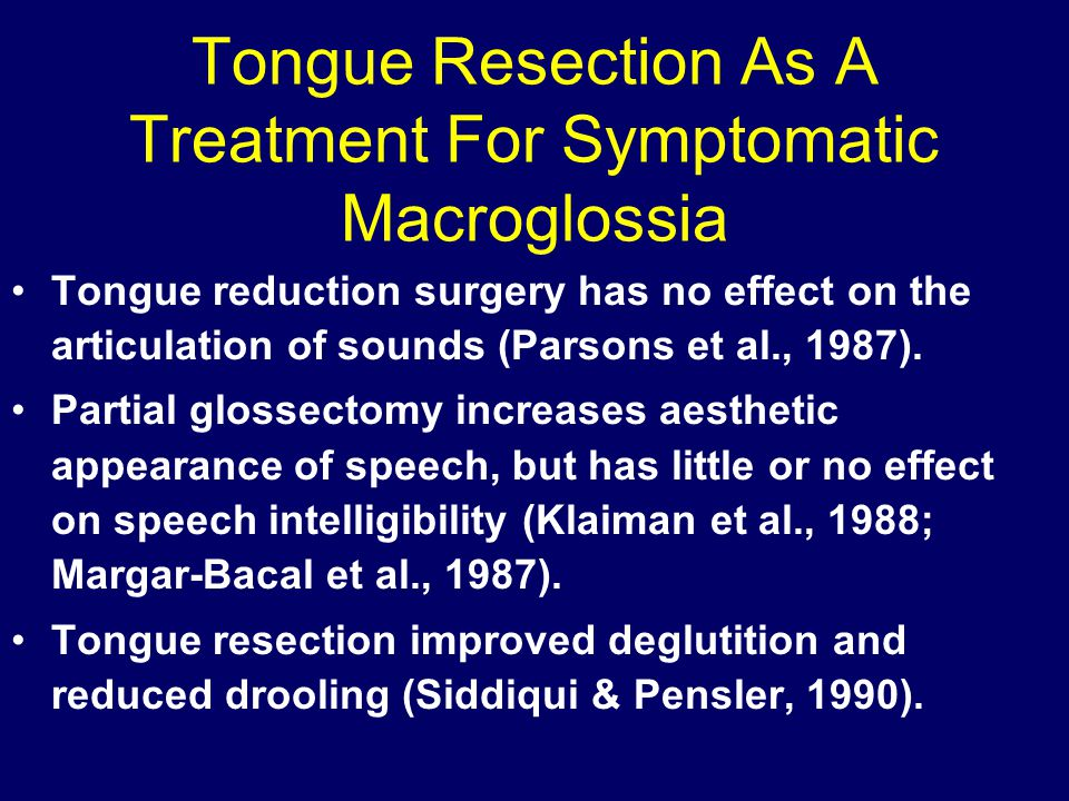Tongue Resection As A Treatment For Symptomatic Macroglossia