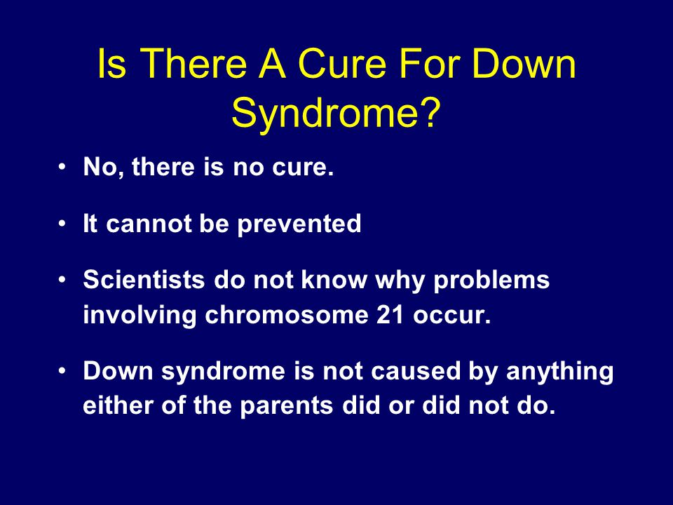Is There A Cure For Down Syndrome