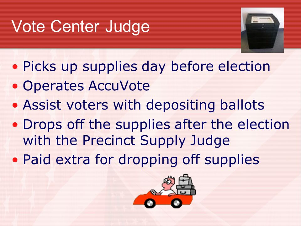 Vote Center Judge Picks up supplies day before election