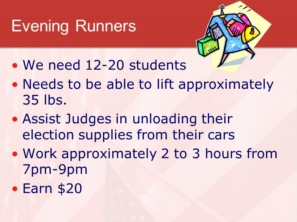 Evening Runners We need 12-20 students