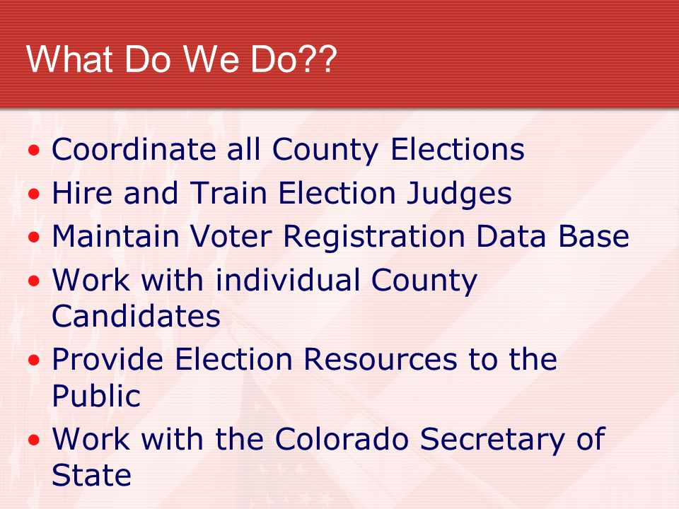 What Do We Do Coordinate all County Elections