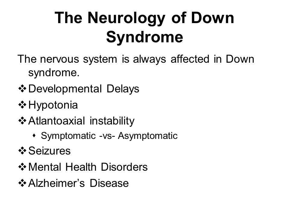 The Neurology of Down Syndrome