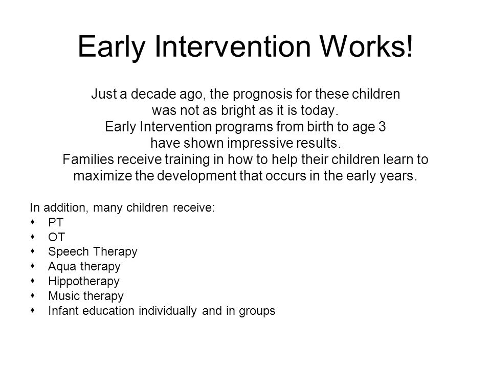 Early Intervention Works!