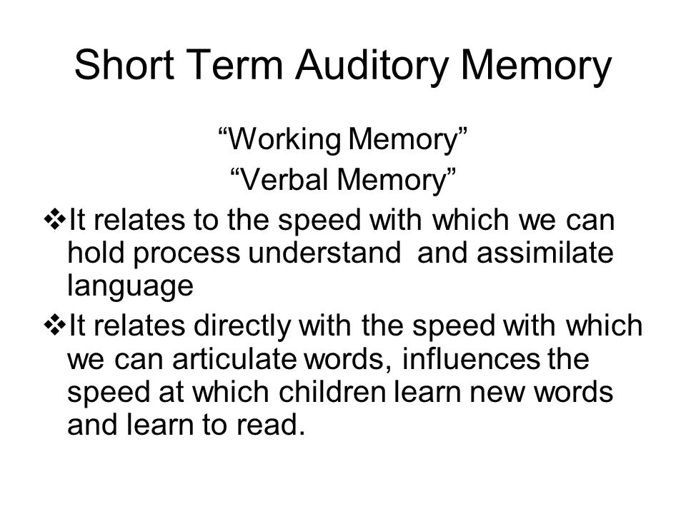 Short Term Auditory Memory