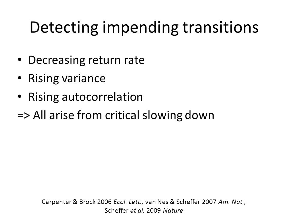 Detecting impending transitions