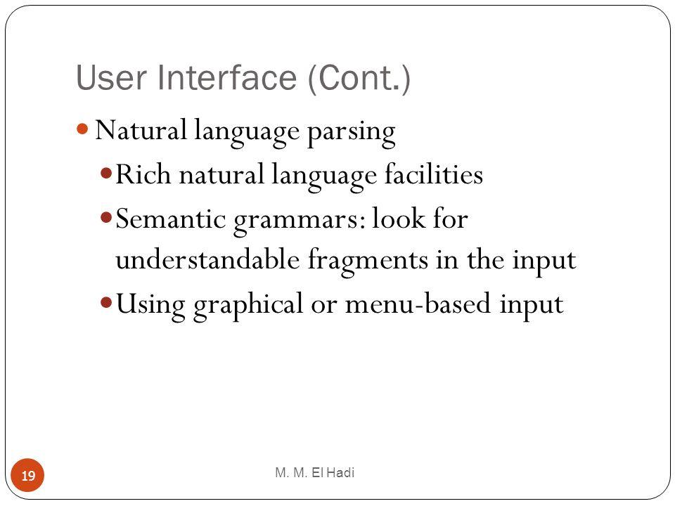 User Interface (Cont.) Natural language parsing