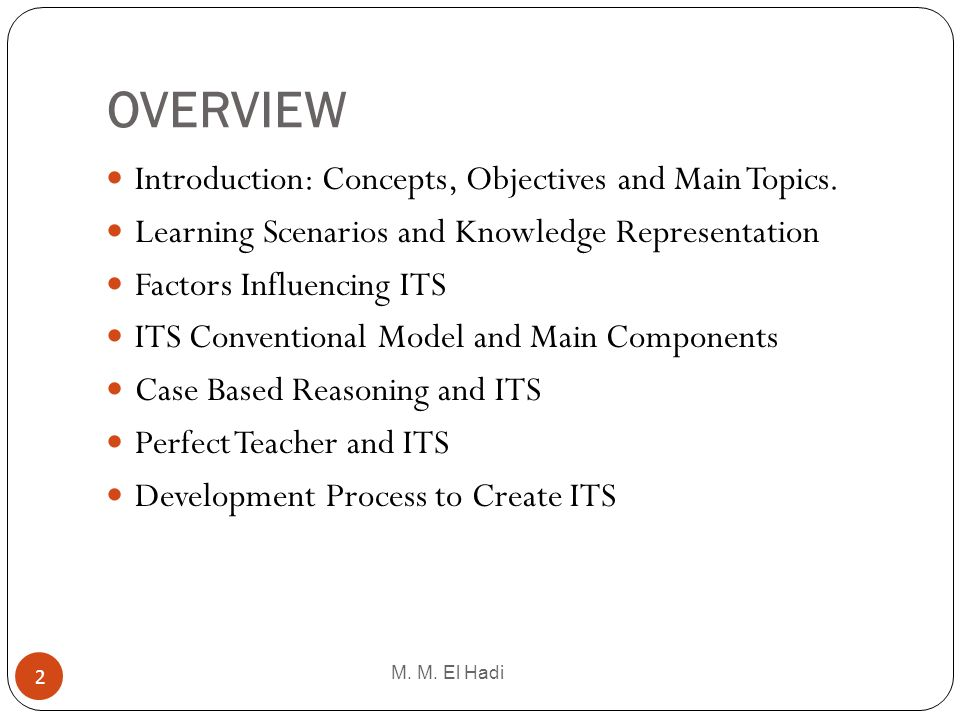 OVERVIEW Introduction: Concepts, Objectives and Main Topics.