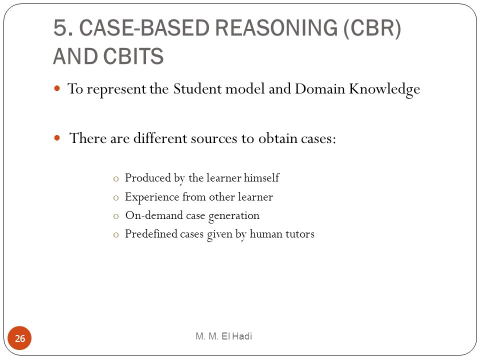 5. CASE-BASED REASONING (CBR) AND CBITS