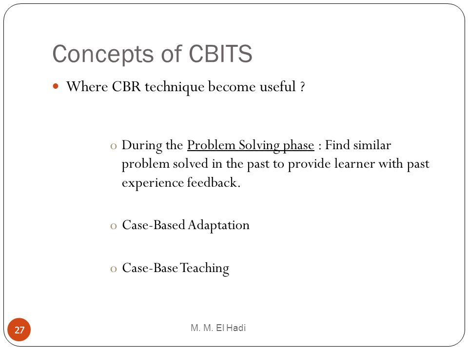 Concepts of CBITS Where CBR technique become useful