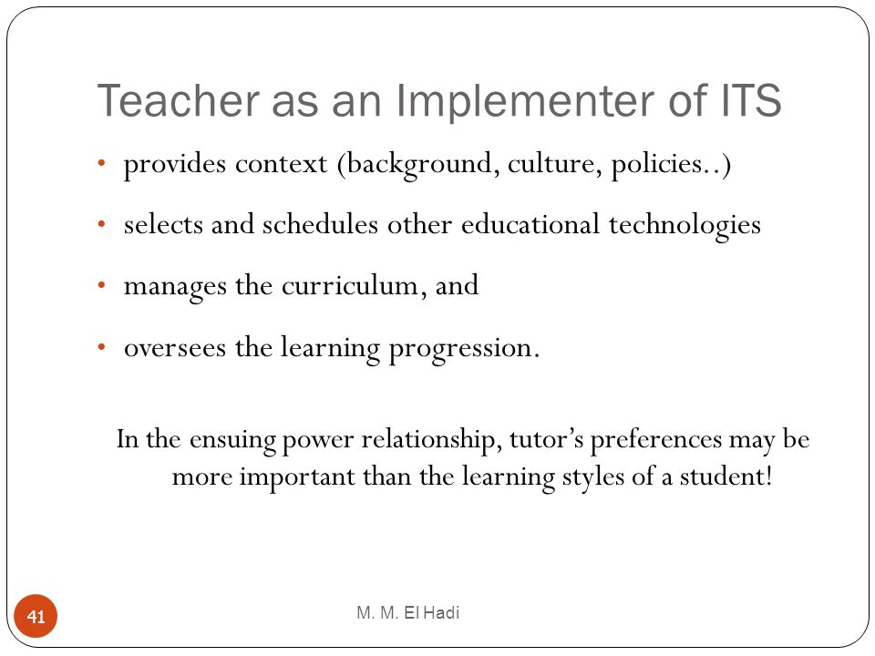 Teacher as an Implementer of ITS