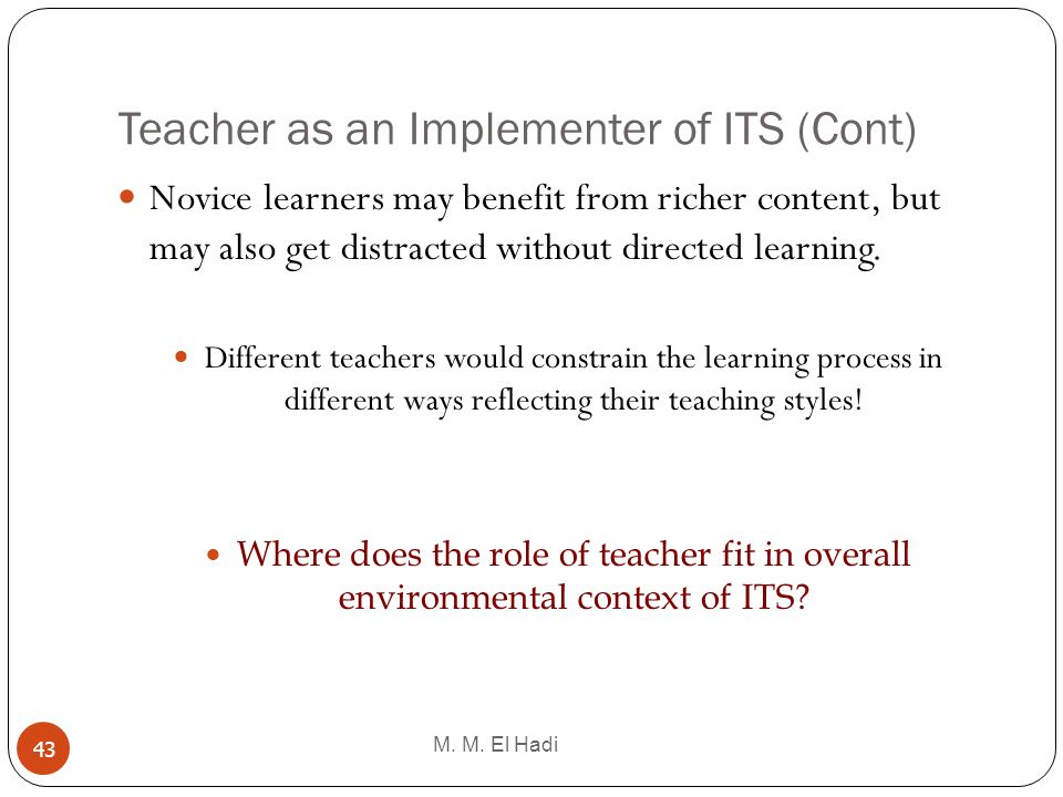 Teacher as an Implementer of ITS (Cont)